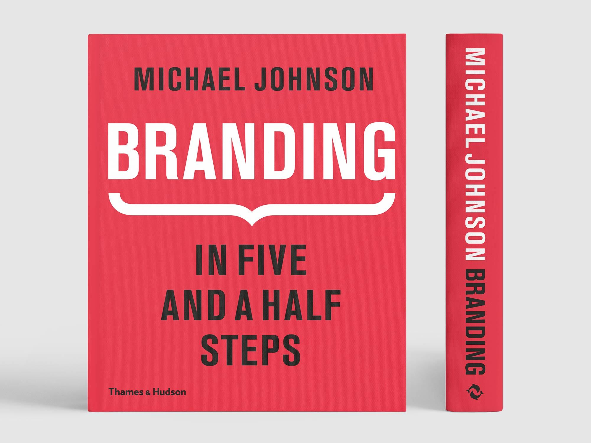 Branding: In Five and a Half Steps | Johnson Banks