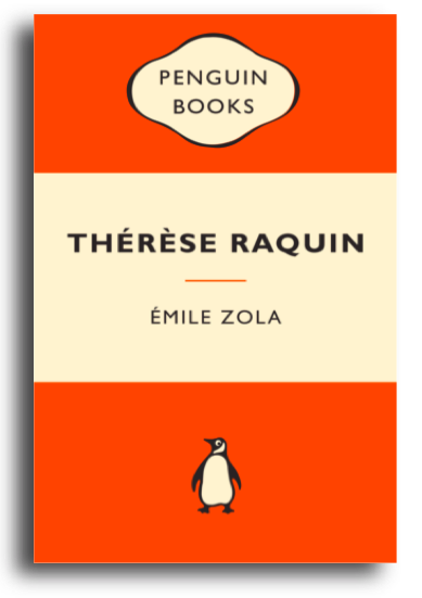 Therese Raquin by Zola